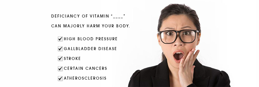 How deficiency of VITAMIN ____ can majorly harm your body ?